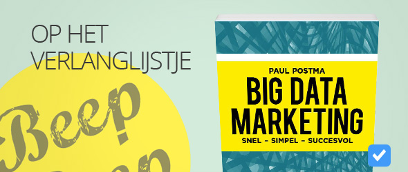 big data marketing van Paul Postma